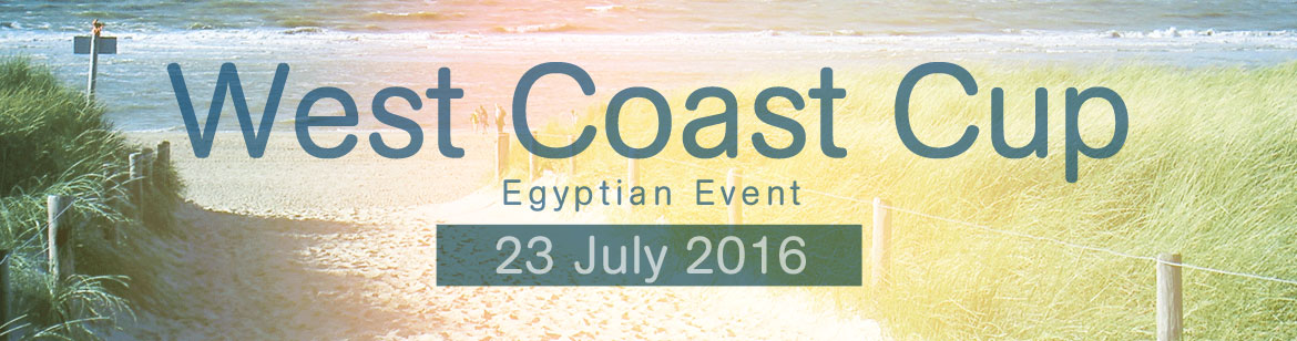 West Coast Cup - Egyptian Event